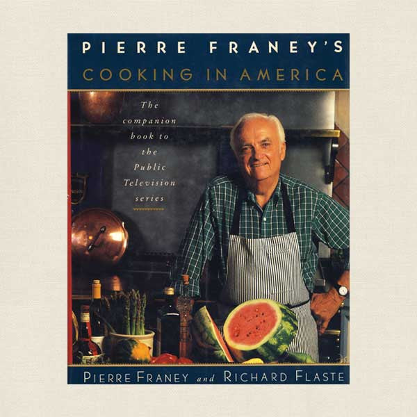 Pierre Franey Cooking in America Cookbook