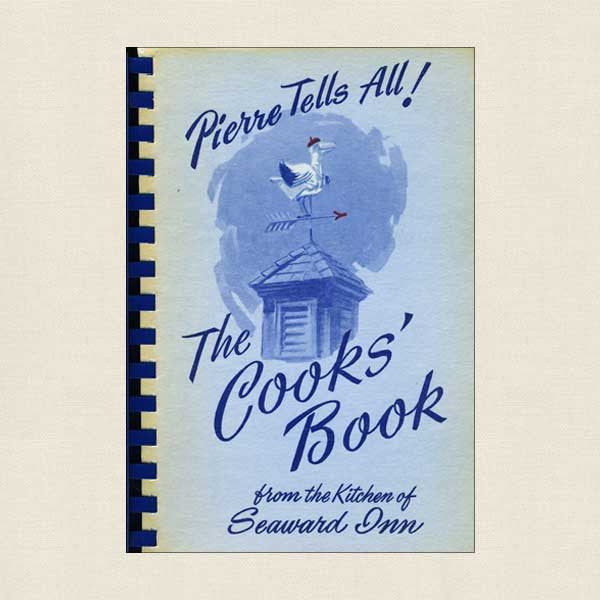 Seaward Inn Cookbook The Cooks' Book - Rockport Massachusetts
