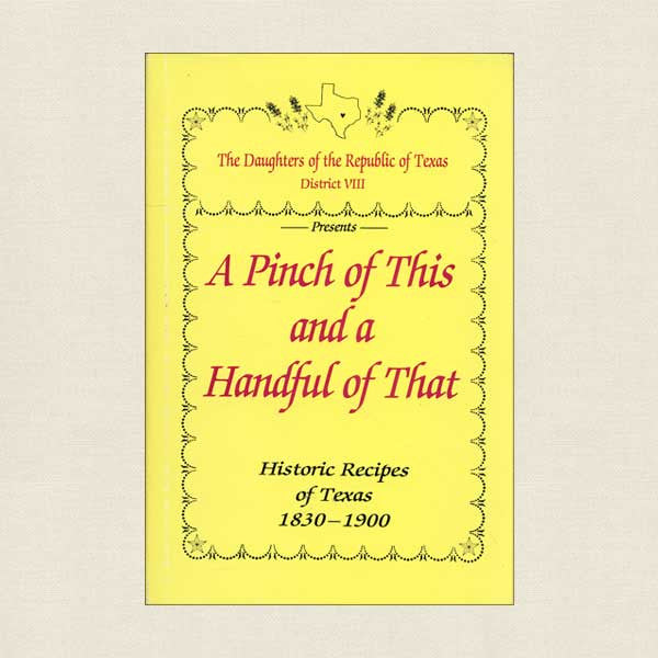 A Pinch of This and a Pinch of That: Daughters of the Republic of Texas