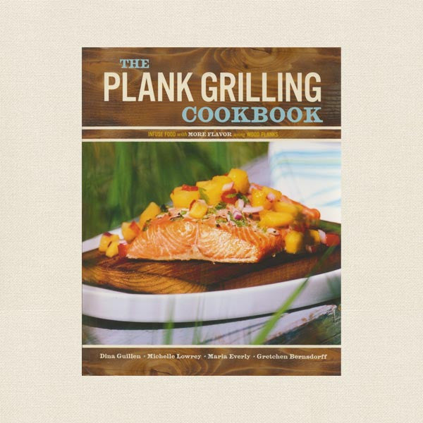 Plank Grilling Cookbook