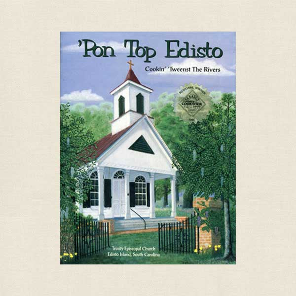 Pon Top Edisto Cookbook - Trinity Episcopal Church Edisto Island, SC