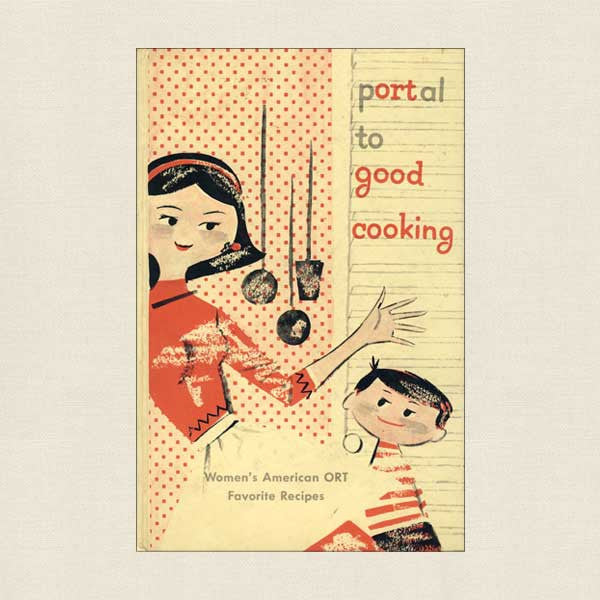 Portal To Good Cooking Vintage Jewish Community Cookbook ORT