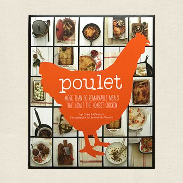 Poulet - Remarkable Chicken Meals