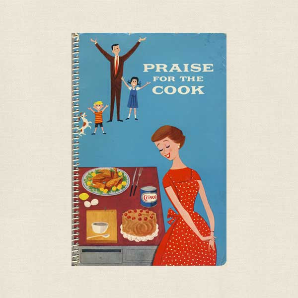 Praise for the Cook - Vintage Crisco Cookbook