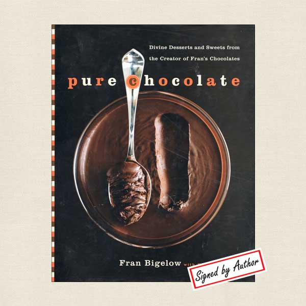 Pure Chocolate - Fran Bigelow's Divine Desserts and Sweets SIGNED
