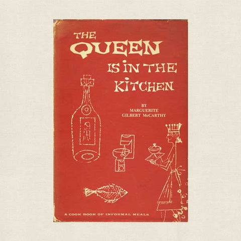 The Queen is in the Kitchen Cookbook - Vintage 1954