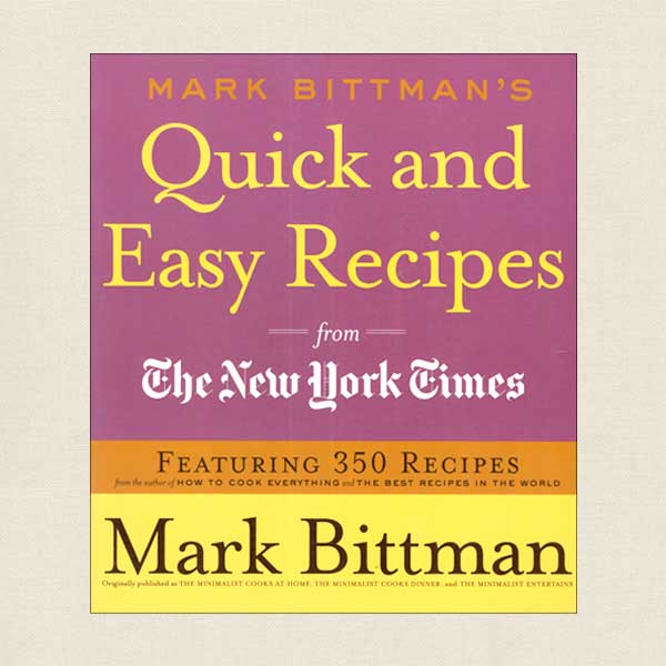 Mark Bittman Quick and Easy Recipes from The New York Times