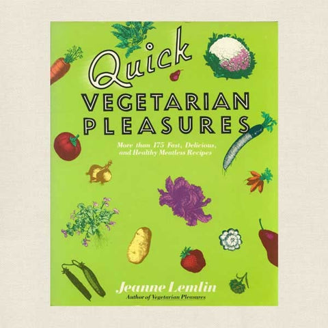 Quick Vegetarian Pleasures Cookbook