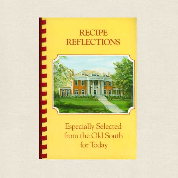 Recipe Reflections Cookbook - Nineteenth Century Club Memphis