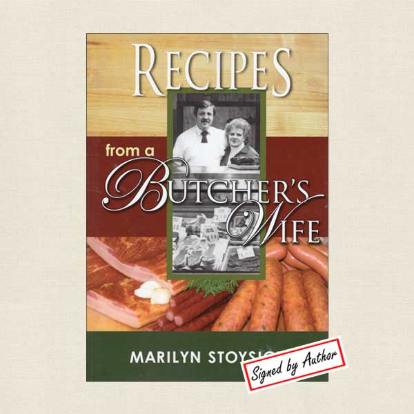 Recipes From a Butcher's Wife - Stoysich Meats SIGNED