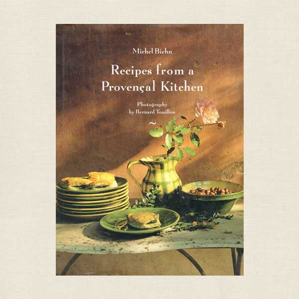 Recipes from a Provencal Kitchen - French Cookbook