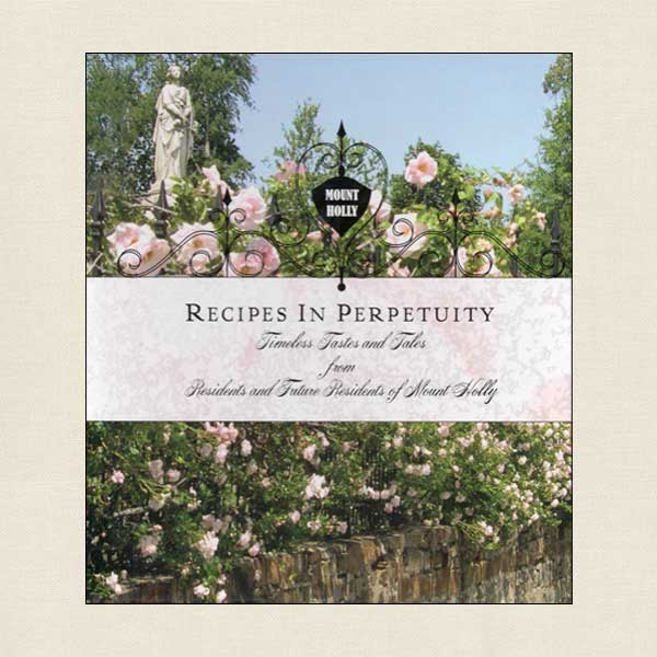 Recipes in Perpetuity - Tastes and Tales of Mount Holly
