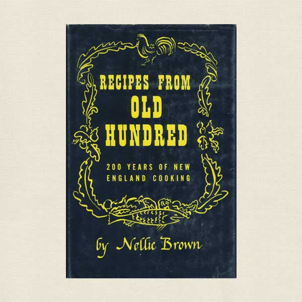 Recipes from Old Hundred