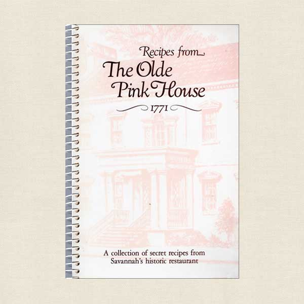 Recipes From The Olde Pink House - Savannah