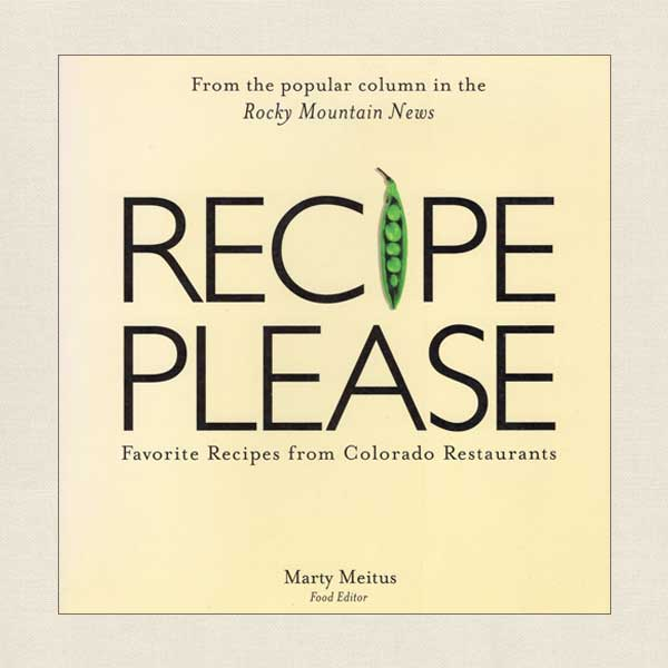 Recipe Please - Colorado Restaurants Rocky Mountain News