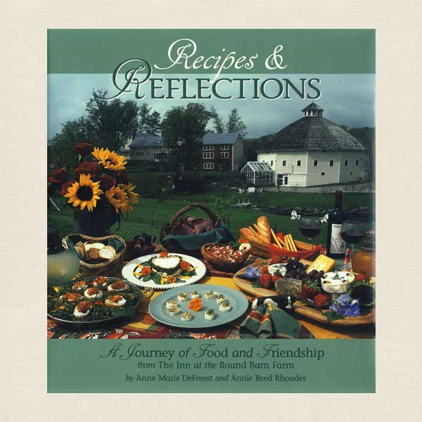 Inn at the Round Barn Farm Restaurant Cookbook - Vermont Bed and Breakfast