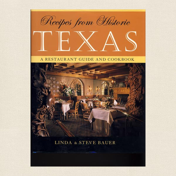 Recipes From Historic Texas Cookbook - Restaurant Recipes