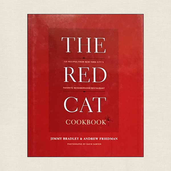 The Red Cat Restaurant Cookbook New York