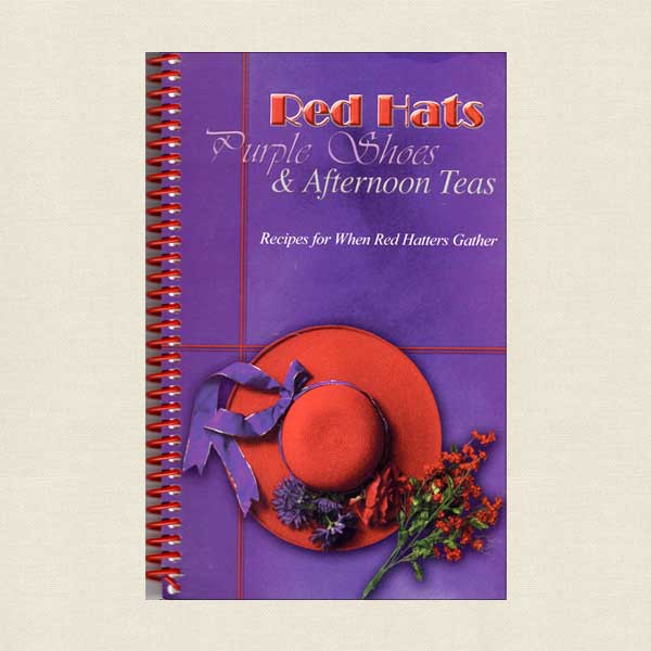 Red Hats Society Cookbook Tea Time Recipes