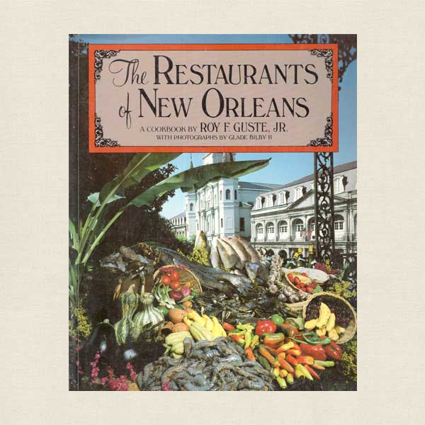 The Restaurants of New Orleans