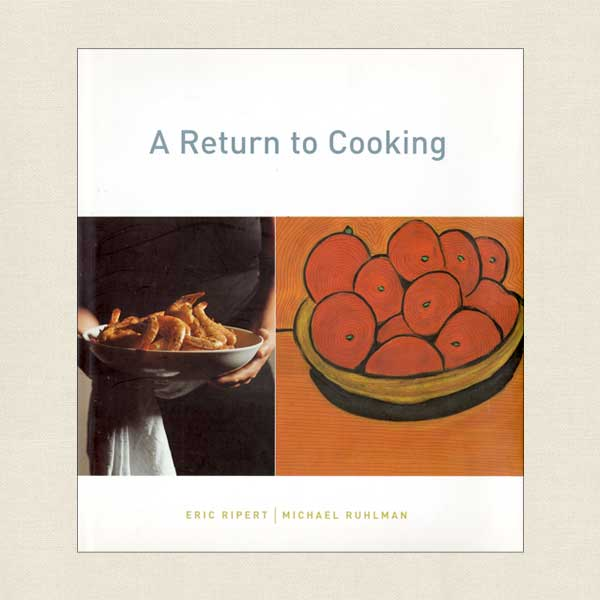 A Return to Cooking Cookbook