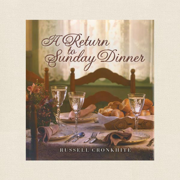 A Return to Sunday Dinner Cookbook