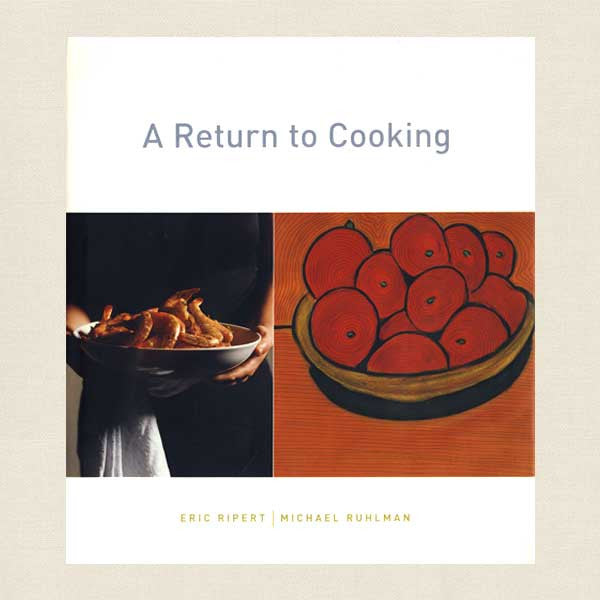 Eric Ripert and Michael Ruhlman Cookbook - A Return to Cooking