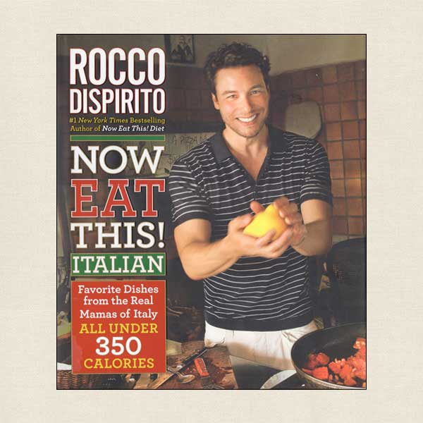 Rocco Dispirito Now Eat This! Italian