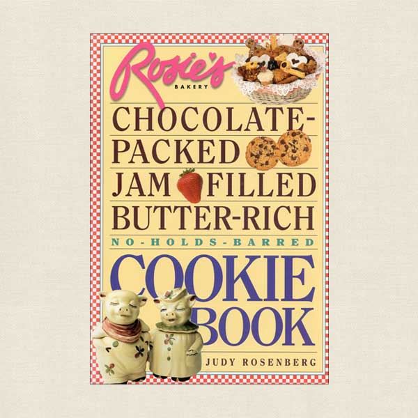 Rosie's Bakery Cookie Book