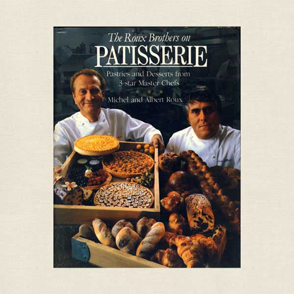 Roux Brothers on Patisserie Cookbook - French Pastry Making