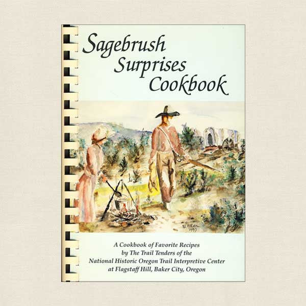 Sagebrush Surprises Cookbook