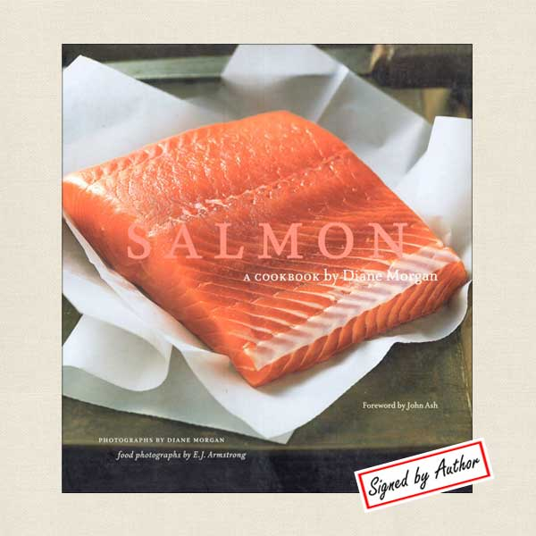 Salmon Cookbook by Diane Morgan - SIGNED