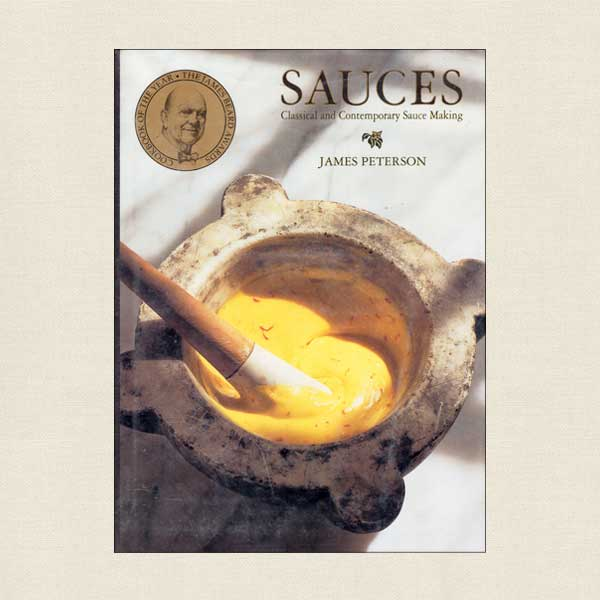 Sauces Cookbook by James Peterson