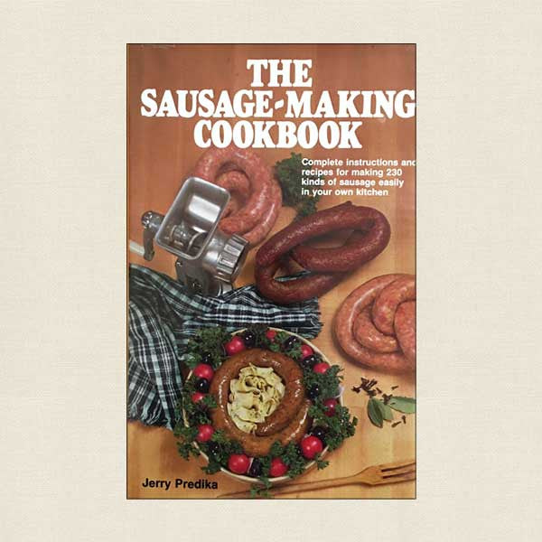 the sausage making cookbook cookbook village
