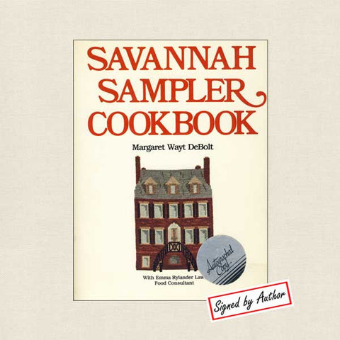 Savannah Sampler Cookbook - SIGNED