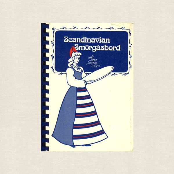 Scandinavian Smorgasbord Cookbook - Emanuel Lutheran Church Hartford, CT