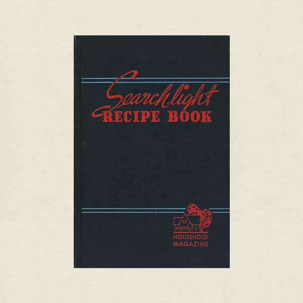 Searchlight Recipe Book - 1945 Cookbook