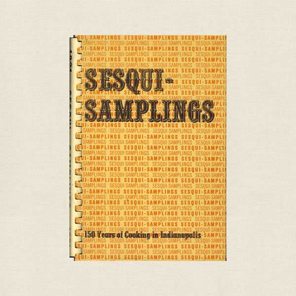 Sesqui Samplings Cookbook Indianapolis