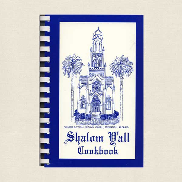 Temple Mickve Israel Shalom Y'all Cookbook - Savannah Georgia