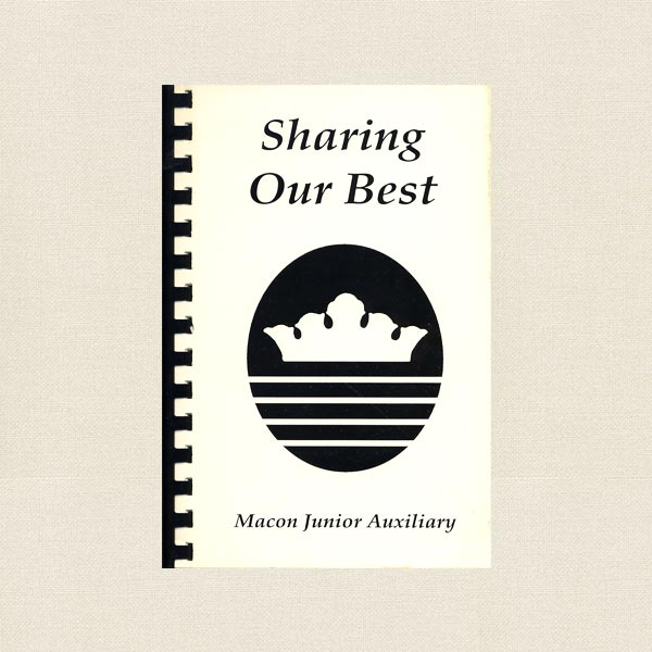 Macon Junior Auxiliary Cookbook - Sharing Our Best
