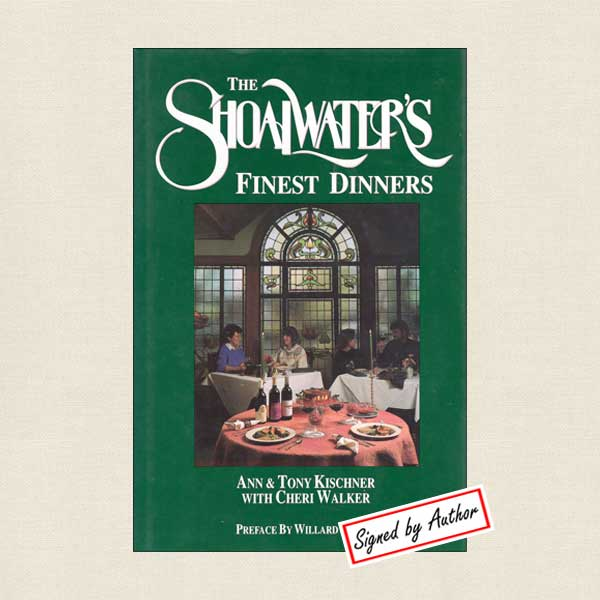 Shoalwater's Finest Dinners Cookbook