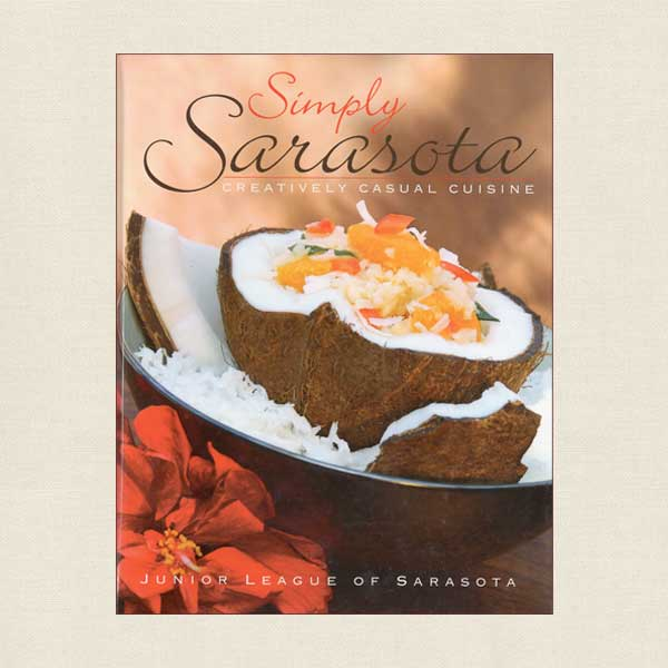 Junior League Sarasota, Florida Cookbook Simply Sarasota