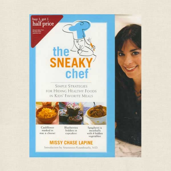 Sneaky Chef Cookbook - Missy Chase Lapine
