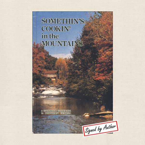 Somethin's Cookin in the Georgia Mountains Cookbook  - Signed