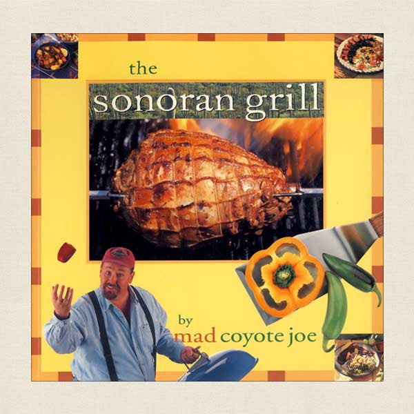 The Sonoran Grill: Mad Coyote Joe