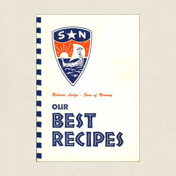 Nidaros Lodge Sons of Norway Cookbook - Our Best Recipes