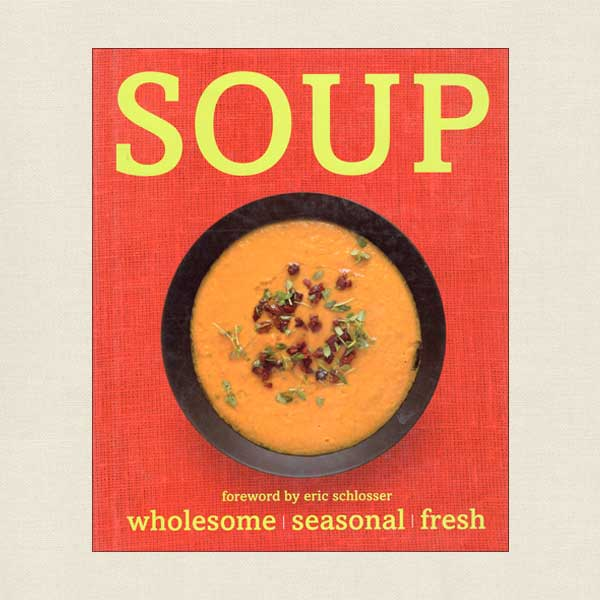 Soup - Wholesome, Seasonal, Fresh