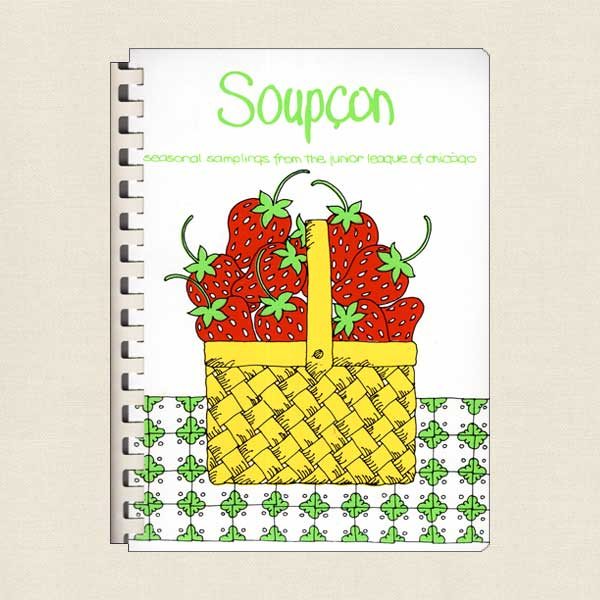 Soupcon 1 Cookbook - Junior League Chicago