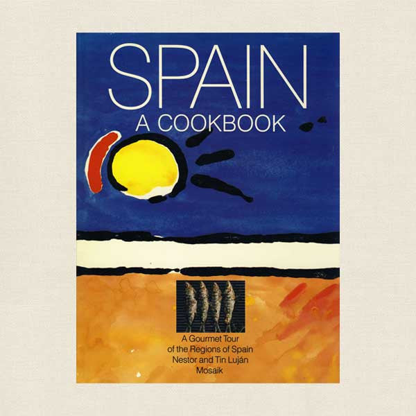 Spain A Cookbook