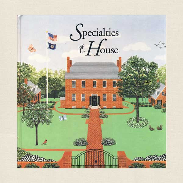 Specialties of the House Kenmore Museum Cookbook